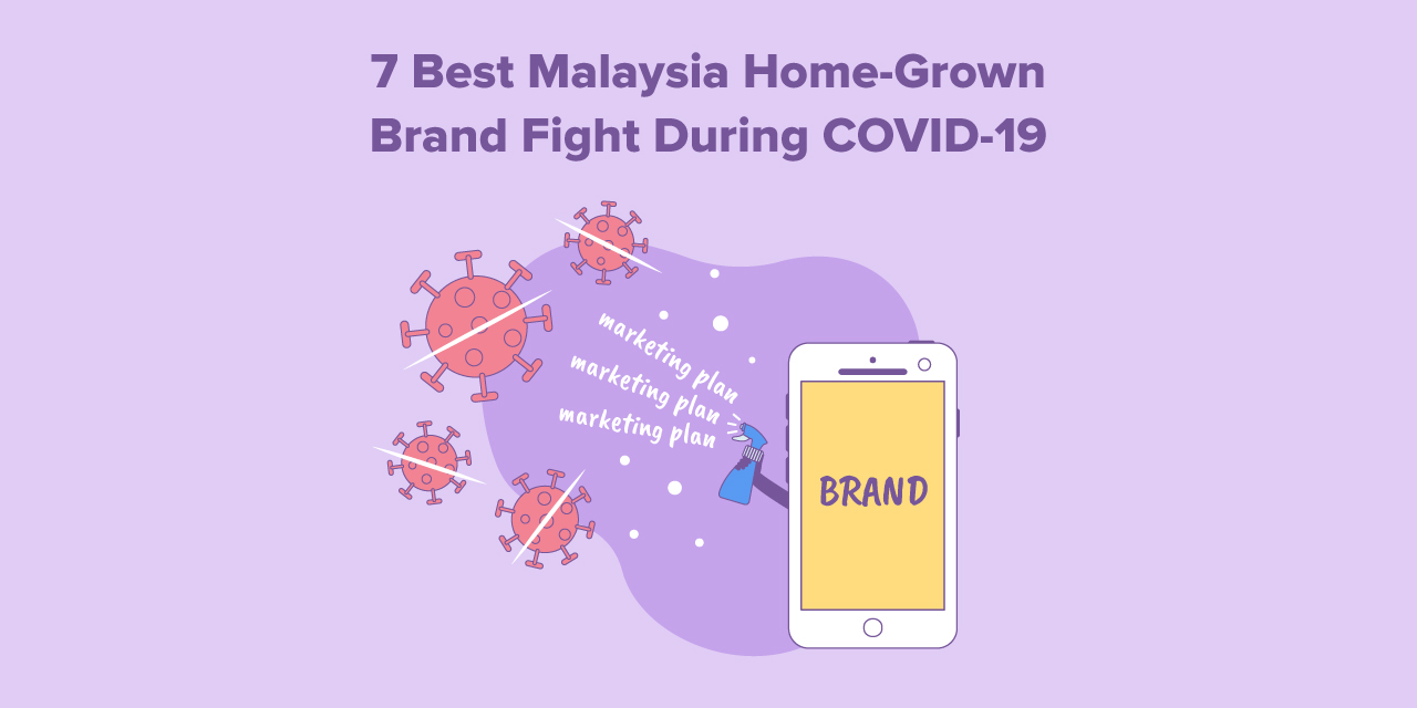 Social Media of The 7 Best Malaysia Home-Grown Brand Fight During COVID-19